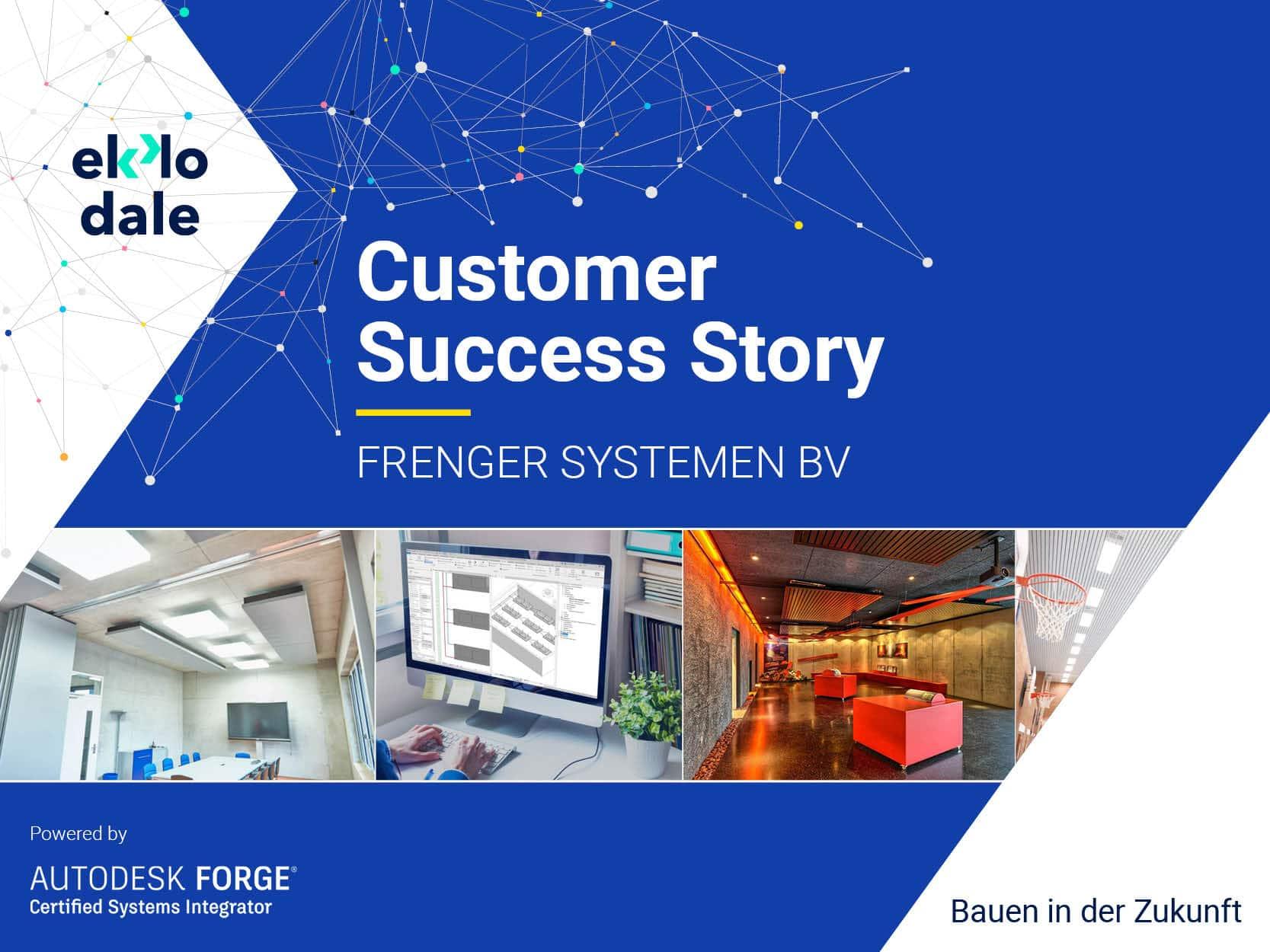 Customer Success Story - Frenger Systemen BV Heiz und Kühltechnik GmbB - Frenger BIM-Konfigurator in Verbindung mit Autodesk Forge Technologie